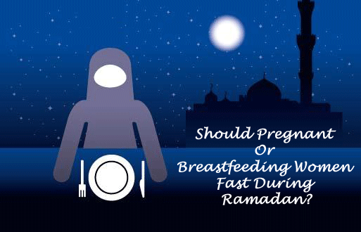 Fasting for Pregnant and Nursing Women